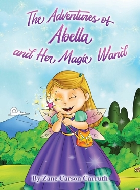 The Adventures of Abella and Her Magic Wand - Book