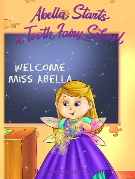 Abells Starts a Tooth Fairy School - Book