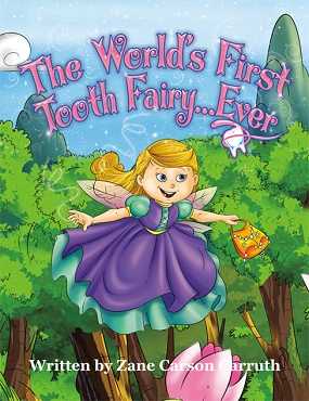 The World's First Tooth Fairy… Ever Book